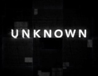 Image result for the unknown